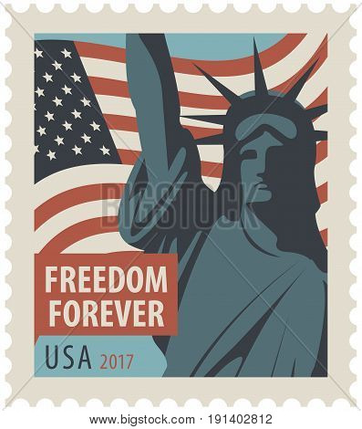 Postage stamp with New York Statue of Liberty the flag of United States of America and the word freedom forever.