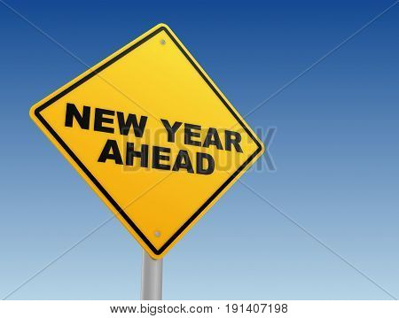 New Year Ahead Sign Concept  3D Illustration