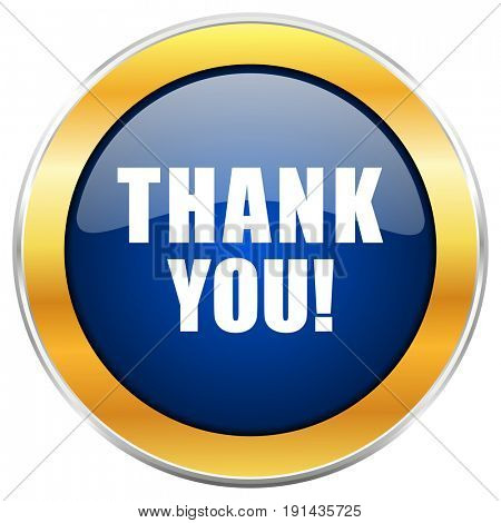 Thank you blue web icon with golden chrome metallic border isolated on white background for web and mobile apps designers.