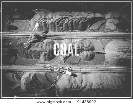 Word Coal. Black Coal Deposits. Exploration And Machine. View From Above.