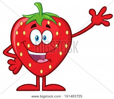 Happy Strawberry Fruit Cartoon Mascot Character Waving For Greeting. Illustration Isolated On White Background