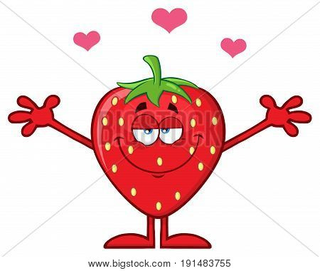 Strawberry Fruit Cartoon Mascot Character With Hearts And Open Arms For Hugging. Illustration Isolated On White Background