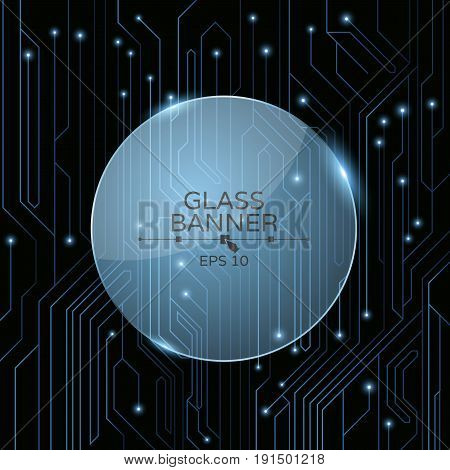 A glass banner on the background of a computer board with luminous neon connectors. A high-tech computer circuit of blue color. Vector illustration. EPS 10