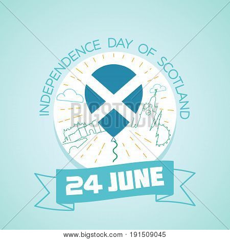 24 June  Independence Day Of Scotland