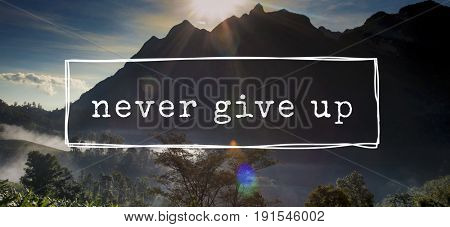 Never Give Up Motivation Word Graphic