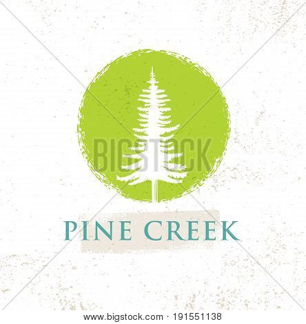 Pine Creek Eco Yoga Retreat Rough Sign Concept On Rough Background.