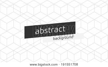 Vector abstract cubes isometric background with space for your text. Geometric abstraction. Pseudo 3D cube cell. Editable eps10 Vector.