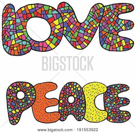 Vector art with love and peace words. Digital doodle colorful ilustration for design of tshirt fabric textile poster.