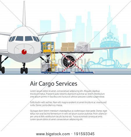 Air Cargo Services and Freight Airplane with Autoloader at the Airport on the Background of the City Unloading or Loading of Goods into the Plane and Text Flyer Poster Brochure Design Vector