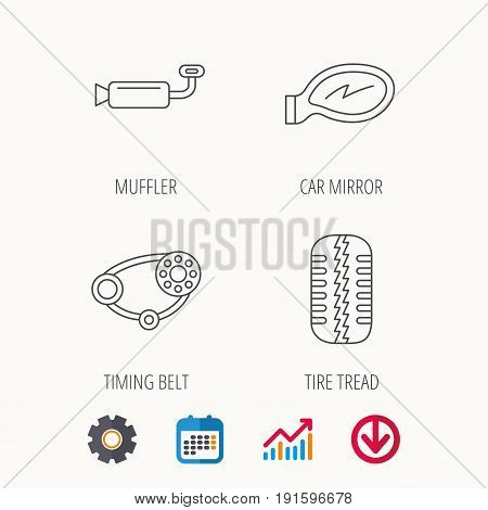 Tire tread, car mirror and timing belt icons. Muffler linear sign. Calendar, Graph chart and Cogwheel signs. Download colored web icon. Vector