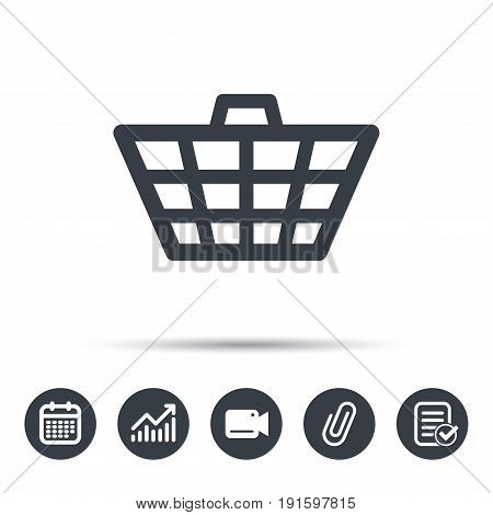 Basket icon. Shopping cart symbol. Calendar, chart and checklist signs. Video camera and attach clip web icons. Vector