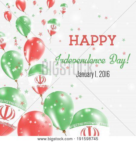 Iran, Islamic Republic Of Independence Day Greeting Card. Flying Balloons In Iran, Islamic Republic