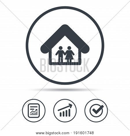 Family icon. Father and mother in home symbol. Report document, Graph chart and Check signs. Circle web buttons. Vector