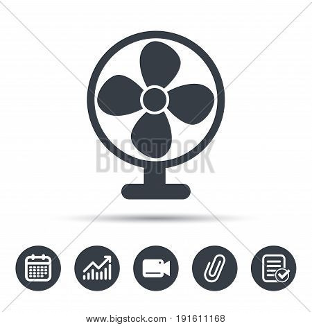 Ventilator icon. Air ventilation or fan symbol. Calendar, chart and checklist signs. Video camera and attach clip web icons. Vector