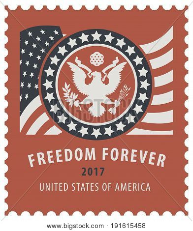 Vector USA postage stamp with the eagle on the great seal of the United States and American flag with the words freedom forever on the red background in retro style.