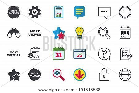 Most popular star icon. Most viewed symbols. Clients or customers choice signs. Chat, Report and Calendar signs. Stars, Statistics and Download icons. Question, Clock and Globe. Vector