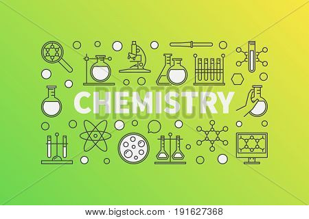 Chemistry concept illustration. Vector creative science background made with word CHEMISTRY and chemical icons on green background
