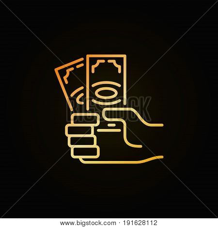 Money in hand icon - vector hand holding dollar banknote creative outline sign or logo element on dark background