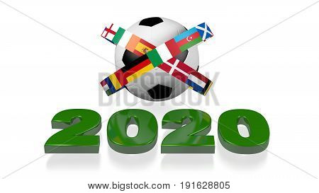 3D illustration of  2020 design and Big Football European Flags with a white background