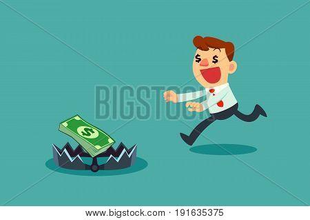 Greedy businessman running to money on bear trap