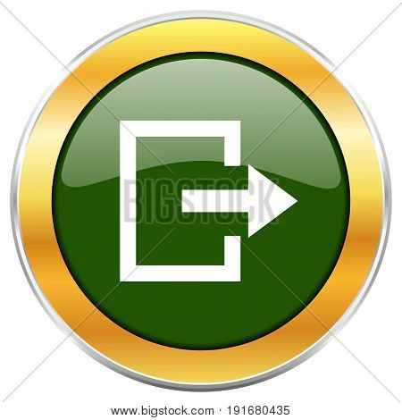 Exit green glossy round icon with golden chrome metallic border isolated on white background for web and mobile apps designers.