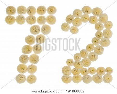 Arabic Numeral 72, Seventy Two, From Cream Flowers Of Chrysanthemum, Isolated On White Background