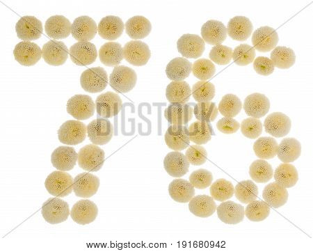 Arabic Numeral 76, Seventy Six, From Cream Flowers Of Chrysanthemum, Isolated On White Background