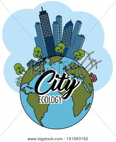 Globe and eco friendly city with wind turbines and solar panel over white background vector illustration