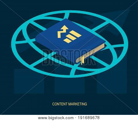 Content marketing strategy management modern digital web solutions vector illustration. Book with growing trend on globe symbol contemporary internet business symbol.
