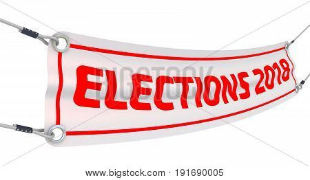 Elections 2018. Advertising banner with inscriptions