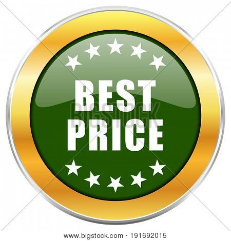 Best price green glossy round icon with golden chrome metallic border isolated on white background for web and mobile apps designers.