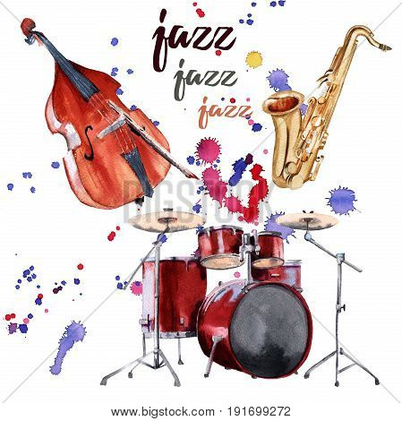 Jazz instruments. Saxophone, drums and double bass. Isolated on white background. Watercolor illustration