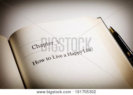 how to live a happy life? life philosophy. fake book.
