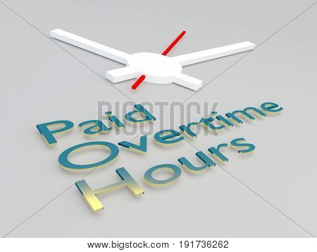 Paid Overtime Hours Concept