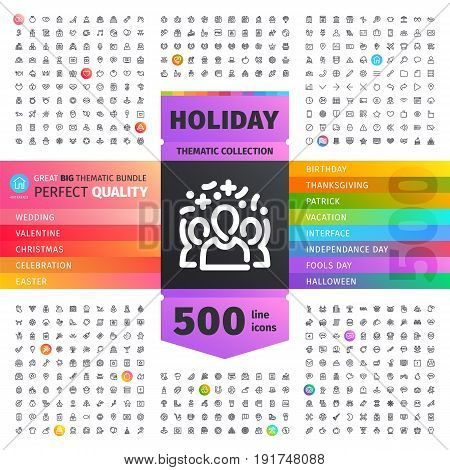 Great Big Thematic Bundle of 500 Holiday line icons suitable for web, infographics and apps. Isolated on white background. Clipping paths included.