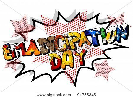 Illustrated banner greeting card or poster for Emancipation day.