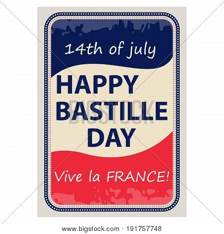 Happy Bastille Day July 14. Viva France s national day. Vector Illustration. The stained glass design. Suitable for the design of your poster banner campaign and a postcard. Stock vector.