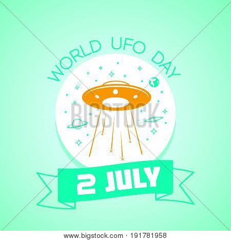 2 July World Ufo Day