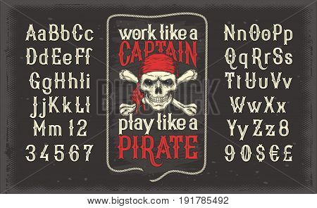 Vector illustration of a white vintage font, the Latin alphabet with retro pirate print with skull and crossbones. Template, design element poster