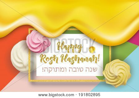 Happy Rosh Hashanah jewish celebration card, background. Sweet meringues, dripping honey, golden frame, text on Hebrew 'Sweet and Happy Year', colorful trendy background.