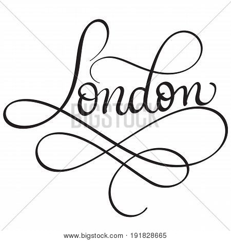 London Calligraphy lettering word on white background. Hand drawn Vector illustration EPS10.