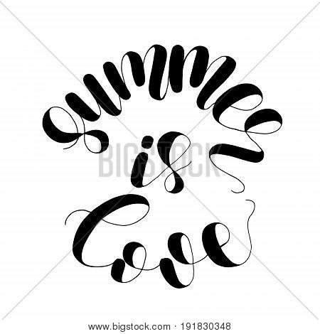 Summer is love. Lettering vector illustration. Inspiring quote. Motivating modern calligraphy. Great for postcards, prints and posters, greeting cards, home decor, apparel design and more.
