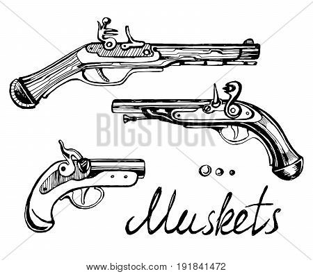 Muskets set different guns. Hand drawn sketch of ancient weapons of pirates.