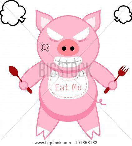 Pig is being furious because of hunger.