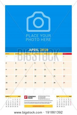 Vector Monthly Calendar Planner Template For 2018 Year. April. Vector Design Print Template With Pla