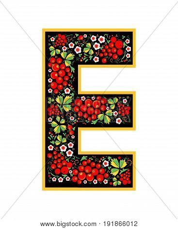 Letter E In The Russian Style. The Style Of Khokhloma On The Font. A Symbol In The Style Of A Russia