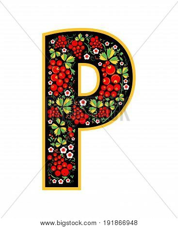 Letter P In The Russian Style. The Style Of Khokhloma On The Font. A Symbol In The Style Of A Russia