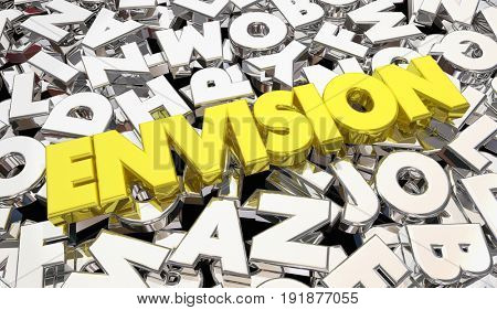 Envision Word Letters Creativity Plan Strategy Idea 3d Illustration