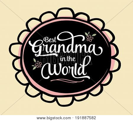 Best Grandma in the World Brush Script Typography Vector Design Emblem with flower and design accents in circular frame on creme background