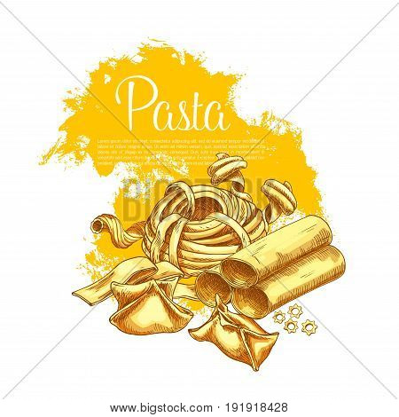 Italian pasta poster of hand-crafted tagliatelle, ravioli or spaghetti and farfalle. Vector sorts of durum pappardelle, fettuccine and lasagna or funghetto and fagottini for pasta cuisine restaurant